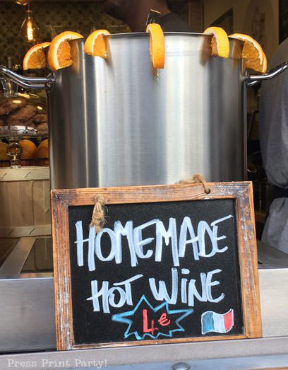 Homemade hot wine sign in Paris- Mulled wine recipe straight from Paris. Press Print Party.