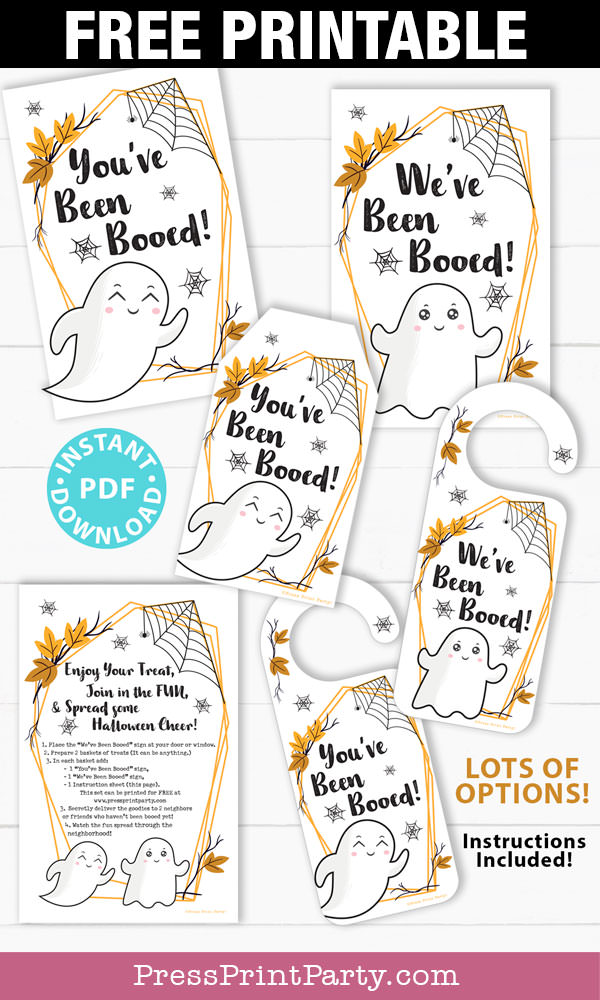 You've been booed, We've been booed, and you've been booed instruction sheet. You've been booed tag and door hanger. We've been booed sign and door hanger. Free printable by Press Print Party!