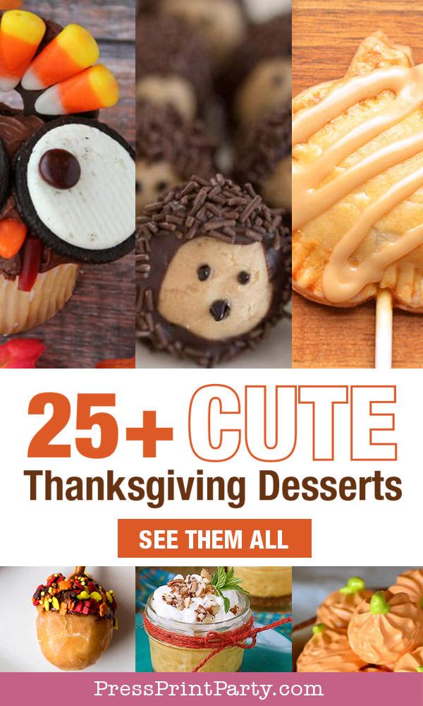 25 cute desserts for thanksgiving - turkey cupcake, turkey pie, apple pie, acorn, hedgehog, apple pie, pumpkin mousse