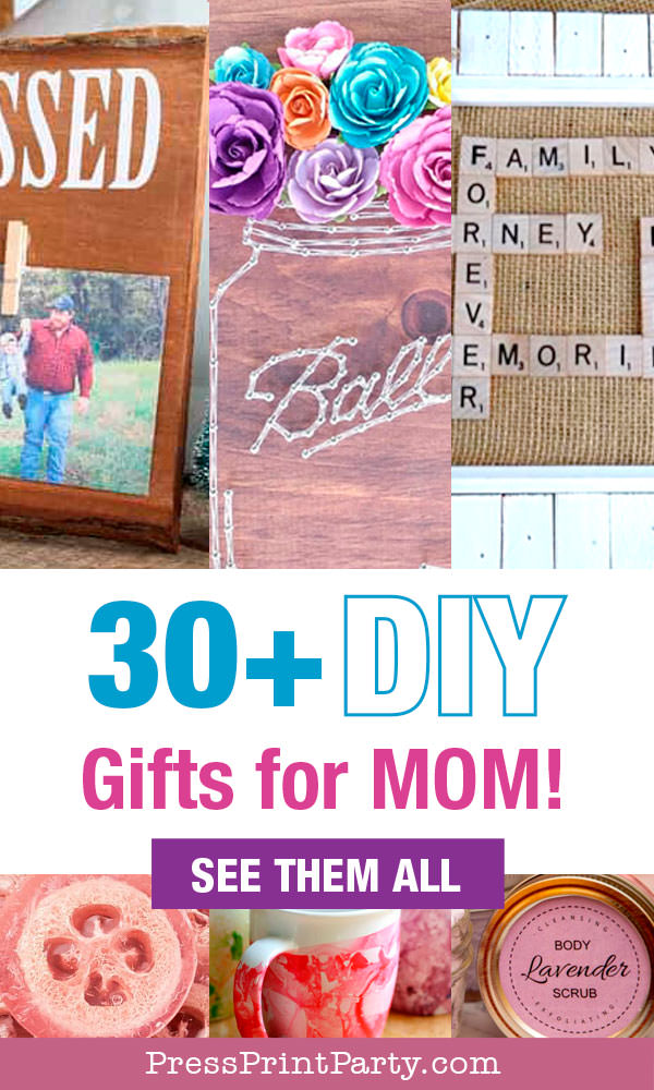 30 DIY giftsf or mom for christmas mothers day or birthday