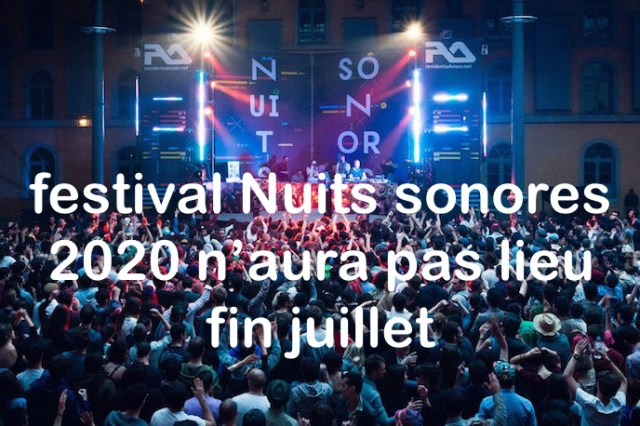 Report festival Nuits sonores 2020