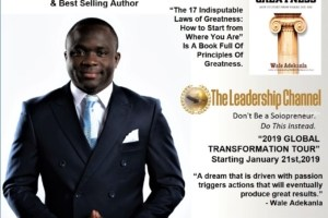 """Wale Adekanla, Dynamic Trainer, Transformational Speaker, Leadership Coach, Talks About His """"2019 GLOBAL TRANSFORMATION TOUR"""" Starting January 21st, 2019 In Business Innovators Magazine 1"""