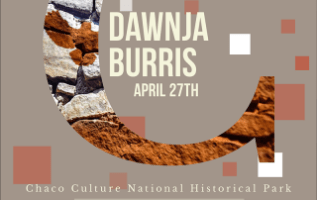 New Chaco Culture Artist in Residence Dawnja Burris Arrives in April 2