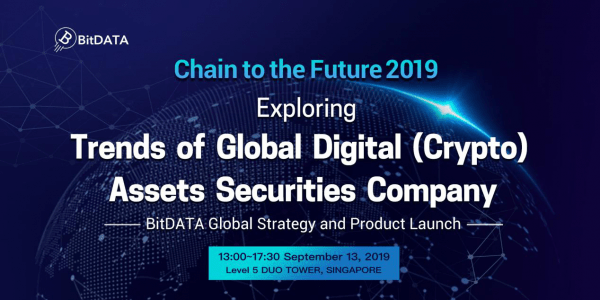 BitDATA Global Strategy and Product Line Launched to Explore Trends in Global Digital (Crypto) Asset Securities Companies in 2019 1