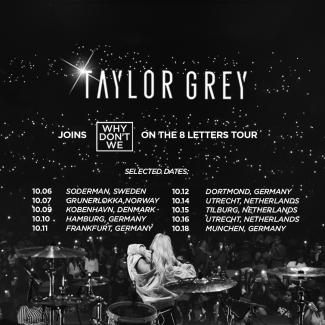 JUST ANNOUNCED: American Songstress Taylor Grey to Join Why Don't We for European Tour + Premieres Summer Tour Video 2