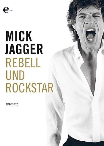 mick jagger rebell und rockstar buch