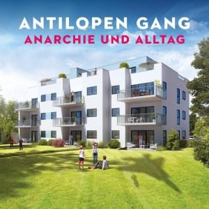 Antilopen Gang - Anarchie und Alltag (Albumcover 2017)