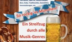 Ausgehtipps in München: Veranstaltungen und Empfehlungen für Live-Musik, Open Air, Musik-Kneipen, Bars, Clubs, Traditionelles, Gaststätten, Veranstaltungen, etc.