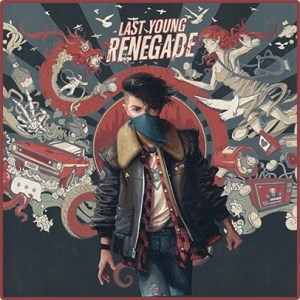 Albumcover: All Time Low Last Young Renegade VÖ: 02.06.2017
