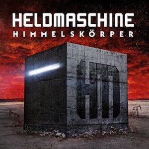 Albumcover Heldmaschine Himmelskörper 2017