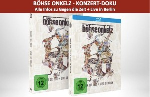 DVD Cover Böhse Onkelz - Gegen die Zeit Live in Berlin Konzert Dokumentation 8. Dezember 2017 Bild Collage: Pressure Magazine