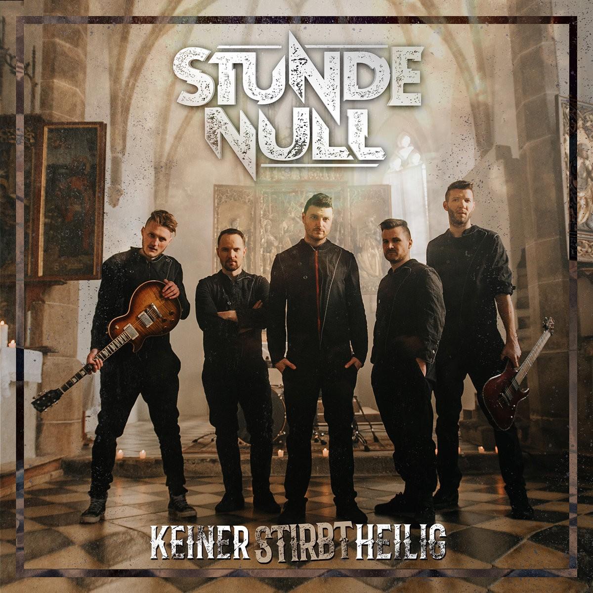 """STUNDE NULL - News zum Album und Video """"Keiner stirbt heilig"""""""