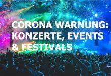 Coronavirus warnung Konzerte events festivals 2020