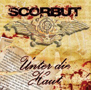 Scorbut – Unter die Haut Label: Randale Records Veröffentlichung: 27.03.2009