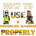 How to use a Pressure Washer properly