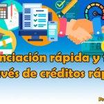 Financiación rápida y fácil a través de créditos rápidos