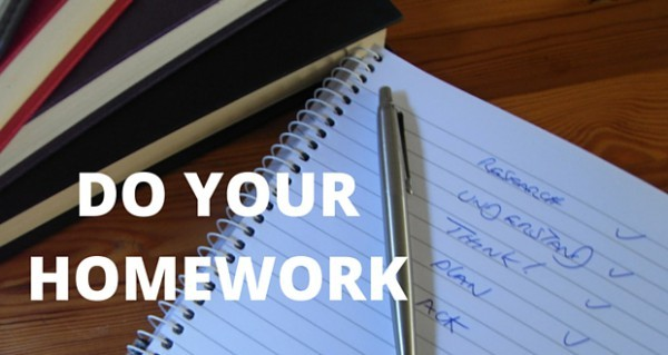 DO-YOUR-HOMEWORK-600x319 Make Your Business Startup A Success, By Doing Your Homework