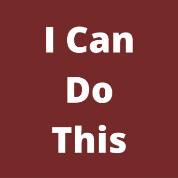 I-Can-Do-This-350x350 Have A Strong Positive Mindset For Greater Business Success