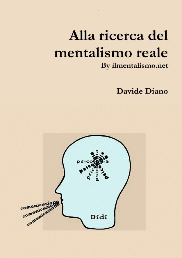 Davide Diano - Alla Ricerca del Mentalismo Reale.pdf