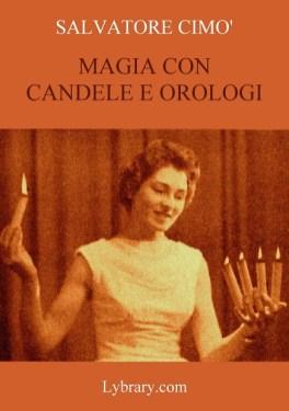 enciclopedia-dell-illusionismo-vol-xi-magia-con-candele-e-orologi-da-salvatore-cimo
