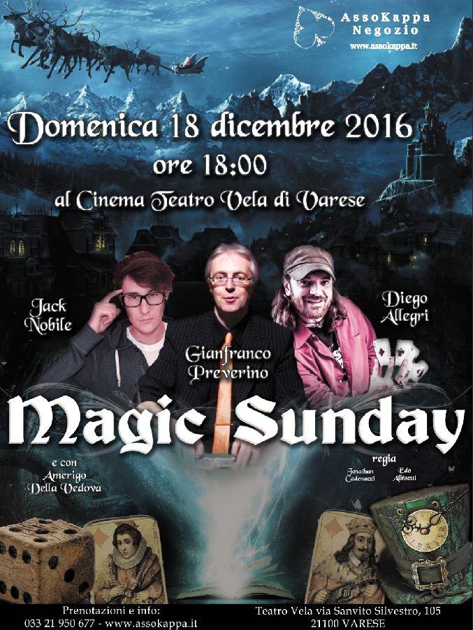 magic-sunday-diego-allegri-jack-nobile-e-gianfranco-preverino-2016-varese