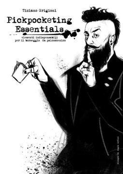 Recensione di Pickpocketing Essentials scritto da Tiziano Grigioni - The Hipster Trickster .
