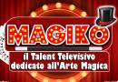 Magiko Talent Show, Talent TV dedicato all'Arte Magica
