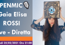 OPENMIC🎙️ Gaia Elisa Rossi, Giovedì 25/2/2021 ore 21