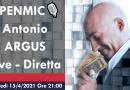 OPENMIC🎙️ Antonio ARGUS, Giovedì 15/4/2021 ore 21