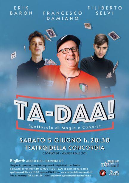 2021, Venaria (To), TA-DAA!!