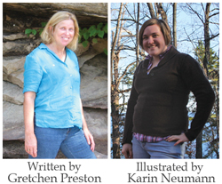 Children's Book Author, Gretchen Preston, Children's Book Illustrator, Karin Neumann
