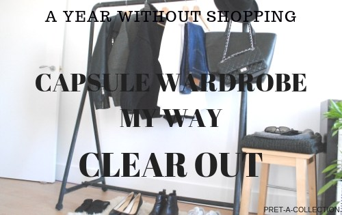 Capsule wardrobe my way Clear Out