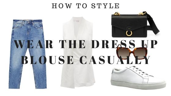 How to wear dress up blouse casually