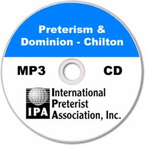 Preterism & Dominion (4 tracks)