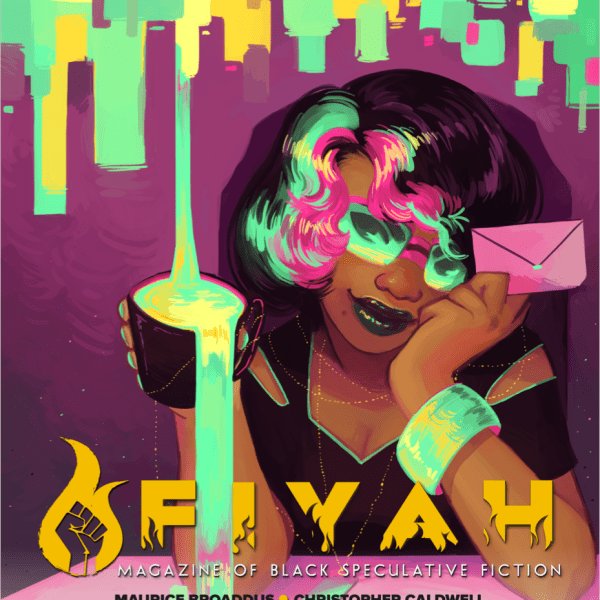 In Short: Fiyah Issue Two: Spilling Tea