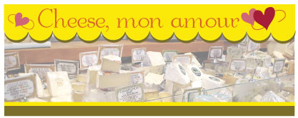 Cheese, mon amour