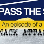 Pass the salt: An episode of a snack attack