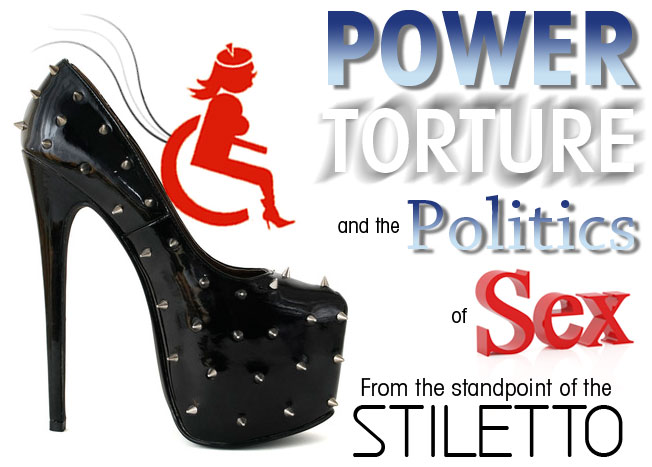 Power-torture-politics-sex-from a stiletto