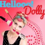 Helloooo Dolly!