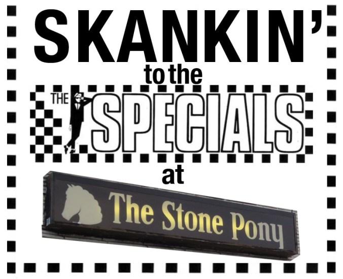 Skankin' to the Specials at the Stone Pony