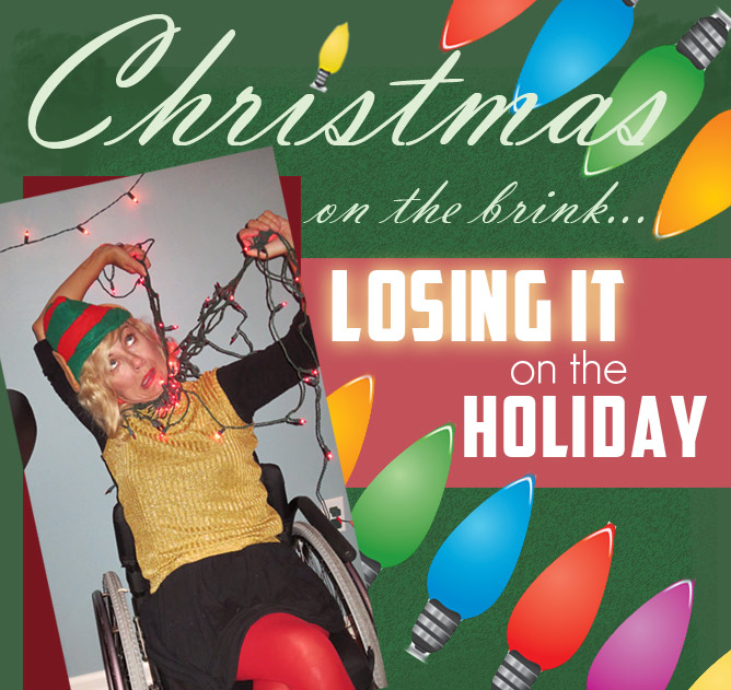 Christmas on the brink, losing it on the holiday