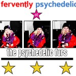 Fervently psychedelic at the Psychedelic Furs