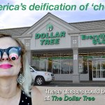 The Dollar Store: America's deification of 'cheap'