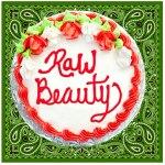 Raw Beauty – You wHeeLiE are a B-E-A-U-T!
