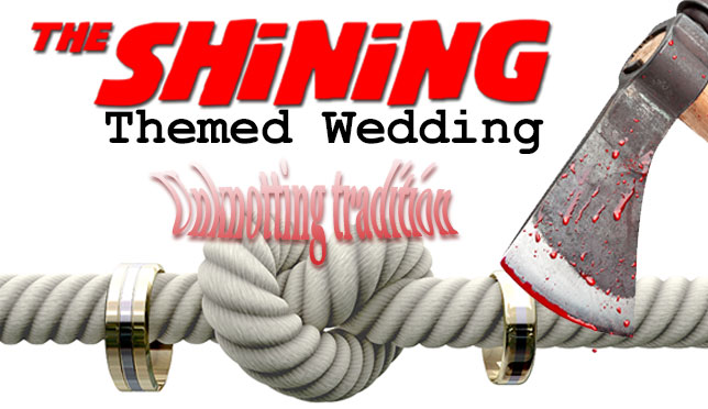 The Shining Themed Movie Wedding