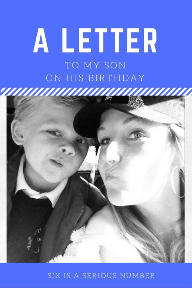 A letter to my son on his birthday - 6 is a serious number