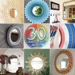 30 Amazing DIY Mirrors