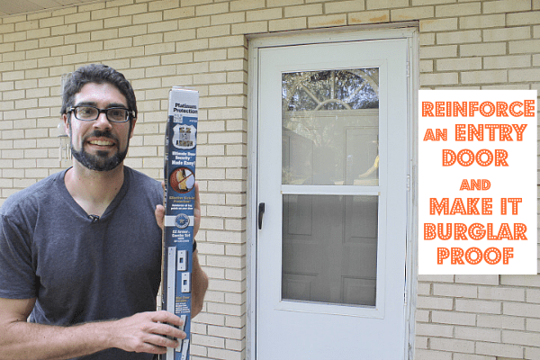 How To Reinforce An Entry Door And Make It Burglar Proof Pretty