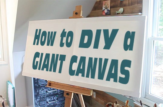 How to DIY a GIANT artist canvas | Pretty Handy Girl