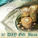 Très Frugal – A Month Worth of DIY Gift Ideas